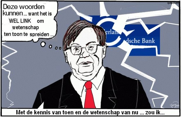 cartoon schulden Banken bankencrisis  Wellink